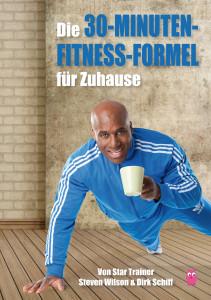 Die 30 Minuten Fitness Formel für Zuhause